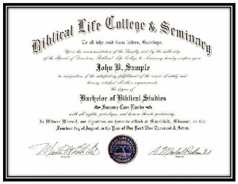 Biblical Life College and Seminary Degree Certicate Example